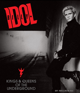 Kings and Queens of the Underground,Billy Idol