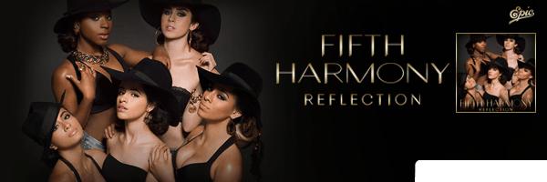 Reflection,Fifth Harmony