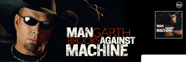 Man Against Machine,Garth Brooks