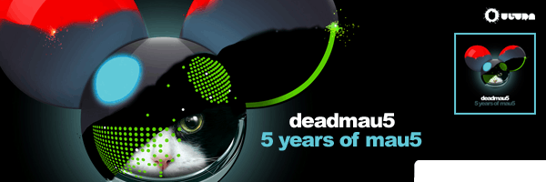 5 Years of Mau5,Deadmau5
