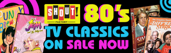 80s TV Shows Sale by Shout Factory for a Limited Time