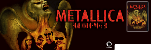 Some Kind of Monster,Metallica