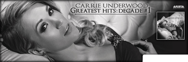 Greatest Hits: Decade #1,Carrie Underwood
