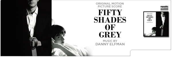 DANNY ELFMAN / FIFTY SHADES OF GREY (SCORE) - O.S.T.
