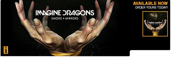 IMAGINE DRAGONS / SMOKE + MIRRORS