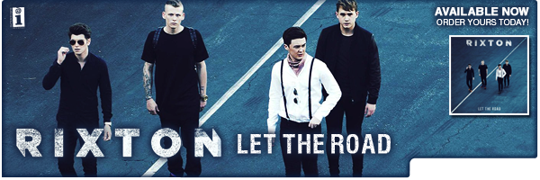 RIXTON / LET THE ROAD
