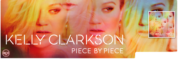 KELLY CLARKSON / PIECE BY PIECE