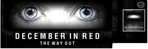 DECEMBER IN RED / THE WAY OUT