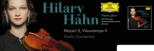 HAHN,HILARY / VIOLIN CONCERTOS: MOZART NO 5  VIEUXTEMPS NO 4