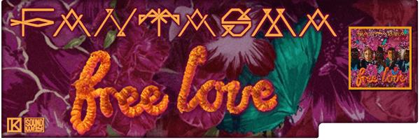 FANTASMA / FREE LOVE