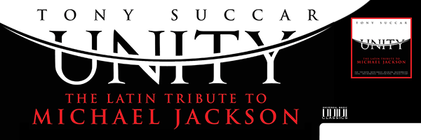 SUCCAR,TONY / UNITY: LATIN TRIBUTE TO MICHAEL JACKSON