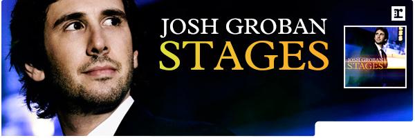 GROBAN,JOSH / STAGES (DLX)