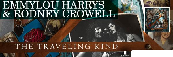 HARRIS,EMMYLOU / CROWELL,RODNEY / TRAVELING KIND