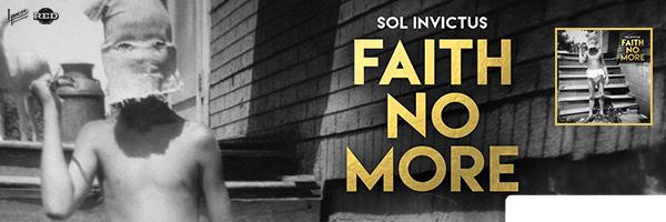 FAITH NO MORE / SOL INVICTUS (DIG)