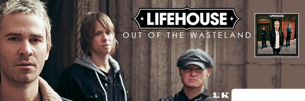 LIFEHOUSE / OUT OF THE WASTELAND
