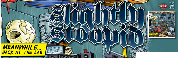 SLIGHTLY STOOPID / MEANWHILE BACK AT THE LAB