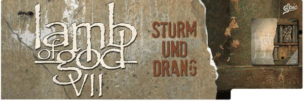 LAMB OF GOD / VII: STURM UND DRANG