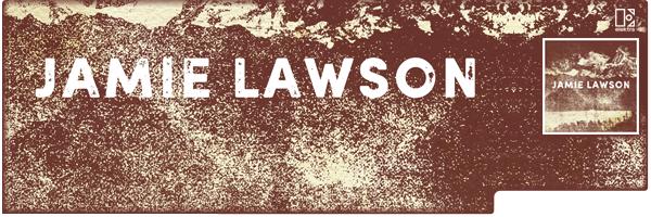 JAMIE LAWSON / JAMIE LAWSON