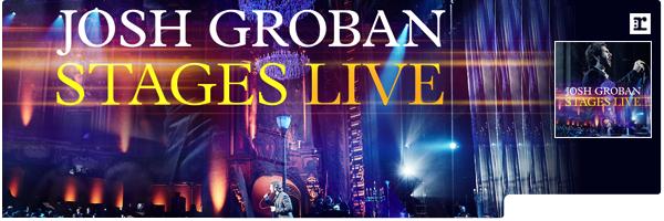 GROBAN,JOSH / STAGES LIVE (W/DVD)