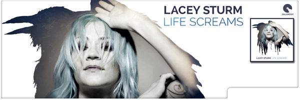 LACEY STURM / LIFE SCREAMS