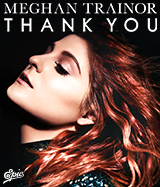 MEGHAN TRAINOR / THANK YOU