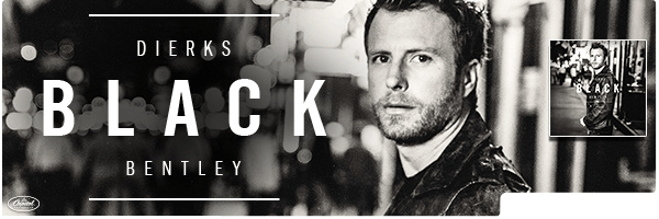 DIERKS BENTLEY / BLACK