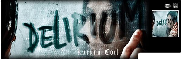 LACUNA COIL / DELERIUM