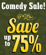 Comedy Sale! Save up to 75%