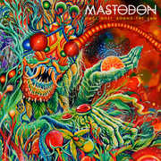 One More Round the Sun [Explicit Content] , Mastodon