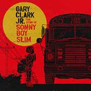 Story of Sonny Boy Slim , Gary Clark Jr.