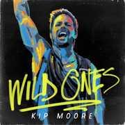 Wild Ones , Kip Moore