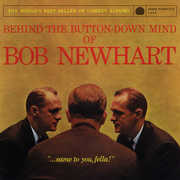 Behind the Button Down Mind of Bob Newhart , Bob Newhart