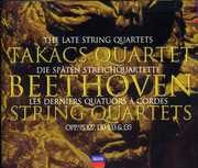 Beethoven: The Late String Quartets , Beethoven / Takacs Quartet