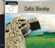 Best of Celtic Worship: Platinum Series /  Various , Best of Celtic Worship: Platinum Series / Various