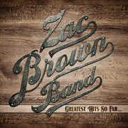 Greatest Hits So Far , Zac Brown