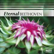 Eternal Beethoven /  Various , Eternal Beethoven / Various