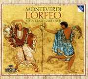 Monteverdi: L'orfeo , John Eliot Gardiner