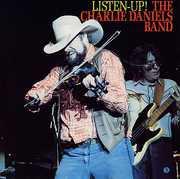 Daniels, Charlie Band : Listen Up!