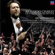 "Mendelssohn: A Midsummer Night's Dream Overture; Sinfonie-Kantate ""Lobgesang"" , Riccardo Chailly"