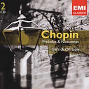 Chopin: Préludes & Nocturnes , Garrick Ohlsson