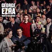 Wanted on Voyage: Deluxe Edition [Import] , George Ezra