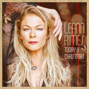 Today Is Christmas , LeAnn Rimes