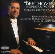 Beethoven: Piano Sonatas, Vol. 8 , Garrick Ohlsson