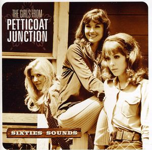 Girls from Petticoat Junction: Sixties Sounds /  Va