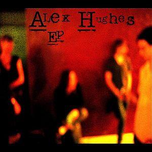 Alex Hughes - Alex Hughes EP CD