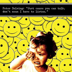 Just Cause You Can Talk Dont Mean I Have to Listen [Import]