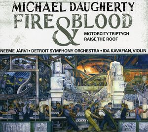 Michael Daugherty: Fire and Blood, MotorCity Triptych, Put up the Roof