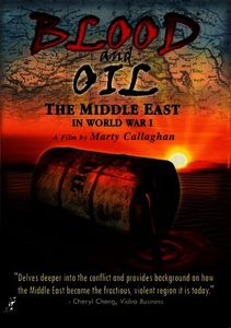 Blood & Oil in the Middle East in World War 1