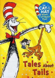 The Cat in the Hat Knows a Lot About That!: Tales About Tails