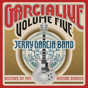 Garcialive 5: December 31st 1975 Keystone Berkeley - Jerry Garcia